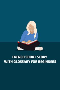 Want to read a French short story? Practice your French reading skills and comprehension in this short story perfect for beginners! Includes a glossary of terms and a short quiz! Learn French Free, Learn French Beginner, Learn To Speak French, French For Beginners, French Language Lessons, Spanish Language Learning, French Lessons, French Teacher, Teaching French