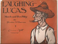 Laughing Lucas, March and Two-Step, Vintage Sheet Music, Written by Florence McPherran, Orange Cover Art, Henrich Illustration by BettywasaBombshell on Etsy