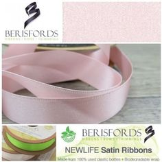 Made from Recycled Plastic bottles and to the same high quality of the world renowned Berisfords 3501 Satin ribbon. Pink Satin, Pale Pink, Ribbon Bows, Ribbons, World Crafts, How To Make Ribbon, Recycle Plastic Bottles, The 100, Recycling