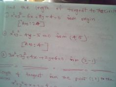 Maths: Lenth of tangent from the given point to the given...