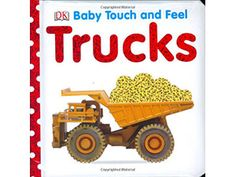 Baby Touch and Feel: Trucks (Baby Touch and Feel (DK Publishing)) Epub Toddler Books, Childrens Books, Baby Books, Touch And Feel Book, Feel Good Books, Buy Truck, Dk Publishing, Thing 1, Aleta