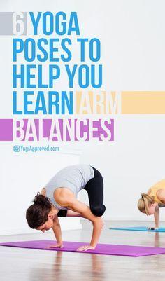 6 Yoga Poses To Help You Learn Arm Balances #yoga #fitness