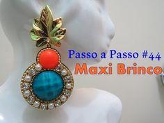 Passo a Passo #44: Maxi Brinco