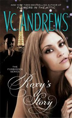 Roxy's Story - V. C. Andrews -- New books February 2014 -- For more information click here: http://gilfind.ega.edu/vufind/Record/85900
