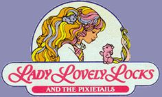 Lady Lovely Locks and the Pixietails- I don't remember actually having any of these dolls but I do remember their little animal critter friends that had the long rainbow colored locks of hair for tails. They made them into little barrettes so little girls could clip them into their own hair and have little curls of pink, blue, yellow, etc