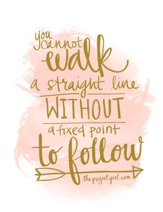 You cannot walk a straight line without a fixed point to follow {free printable}