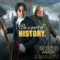Get ready to see Ben Franklin, George Washington, and other unforgettable characters in the faith-filled revolutionary new family film Beyond The Mask, opening in theaters June Good Christian Movies, Beyond The Mask, Coming To Theaters, Global Conflict, East India Company, English Village, In And Out Movie, Dvd Blu Ray, Home Schooling