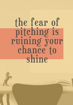 The Fear of Pitching is Ruining Your Chance to Shine – Here's How to Get Over It - Wanderful World Small Business Start Up, Creating A Business, Starting A Business, Business Tips, Building Self Confidence, Confidence Boost, Freelance Writing Jobs, Simple Sentences, Social Entrepreneurship