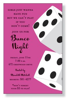 It's Bunco night! This fun flat white party invitation features a pink background with two large Bunco dice on the right side of the card. Game Night Parties, Casino Night Party, Bunco Party, Party Games, Bunco Game, Party Party, Casino Party Decorations, Casino Theme Parties, Invitation Wording