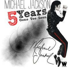 Honouring Michael Jackson on the 5 Year Anniversary of his death