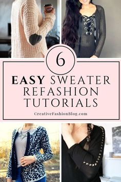 6 easy DIY sweater refashion tutorials to upcycle thrift store clothes. Up cycle ideas for oversized, too small, too big, and knit sweaters. #refashion #upcycle #diyfashion