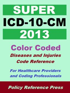 Billing Coding Library - 2013 Super ICD-10-CM (Diseases and Injuries) ** Free This Week