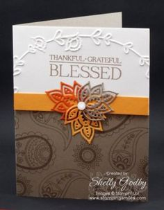 Stampin' Up! Paisleys & Posies Card. Use paisley and warm colors for a pretty Thanksgiving card with  the Stampin' Up! Paisleys & Posies Stamp Set & Paisleys Framelits Dies.  Order the Paisleys & Posies Stamp Set in my online store http://www.shopwithshelly.com Join my mailing list! http://www.thestampersinsider.com #stampinuppaisleysandposiescardideas #stampinupthanksgivingcards #handstampedthanksgivingcards