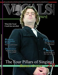 Robert Lunte, featured on Vocals magazine for the release of the acclaimed, 'The Four Pillars of Singing' 2.0.