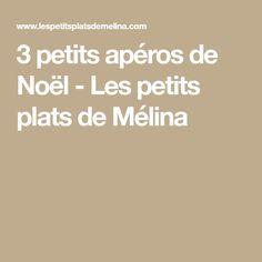 3 petits apéros de Noël - Les petits plats de Mélina