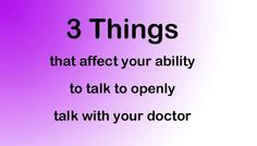 3 Things that Affect Our Communication with Doctors