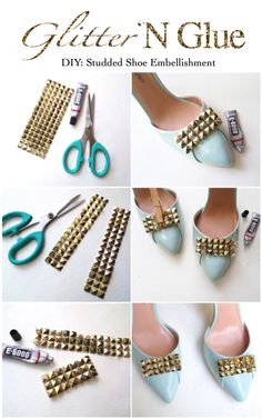 DIY Studded Shoe Embellishments via Glitter 'N Glue http://glitternglue.com/2013/04/16/diy-stud-trim-embellished-pump/