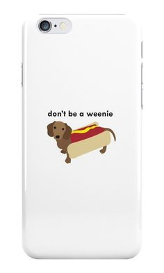 Our Don't Be A Weenie - Dachshund Phone Case is available online now for just £6.99. Check out our super cute Don't Be A Weenie - Dachshund phone case, available for iPhone, iPod & Samsung models. Weight: 28g, Material: Plastic, Production Method: Printed, Thickness: 12mm, Colour Sides: White, Compatible With: iPhone 4/4s | iPhone 5/5s/SE | iPhone 5c | iPhone 6/6s | iPhone 7 | iPod 4th/5th Generation | Galaxy S4 | Galaxy S5 | Galaxy S6 | Galaxy S6 Edge | Galaxy S7 | Galaxy S7 Edge | Ga
