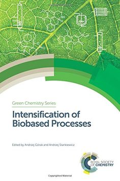 Intensification of Biobased Processes Edition by Henk Noorman and Publisher Royal Society of Chemistry. Save up to by choosing the eTextbook option for ISBN: The print version of this textbook is ISBN: Process Engineering, Chemical Engineering, Green Chemistry, Environmental Challenges, Royal Society, Biotechnology, Free Books, Ebooks, Reading