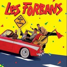 Best Of Tubes  Artiste :Les Forbans  Genre :Variété française