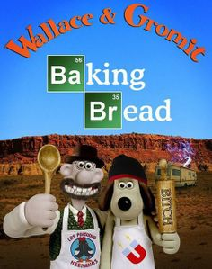 Brilliant BREAKING BAD Crossover With WALLACE AND GROMIT