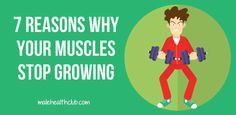 7 Reasons that Your Muscles Stop Growing - http://malehealthclub.com/7-reasons-why-your-muscles-stop-growing/