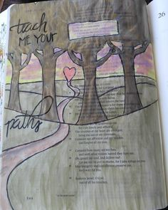 """""""Make me to know your ways I lord teach me your paths. Lead me in your truth and teach me for you are the God of my salvation; for you I wait all the day long."""" psalm 25:4-5 #biblejournaling #psalm by its_the_little_life"""