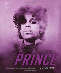 Prince Stories from the Purple Underground: 1958-2016 2016