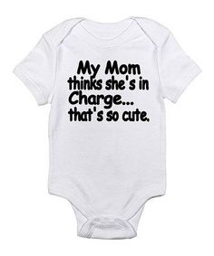 Cloud White 'That's So Cute' Bodysuit - Infant by CafePress on #zulily