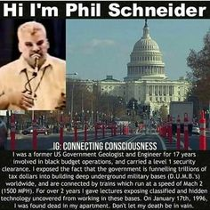 We must get Phil Schneider's word out. 🗯 Exotic technology is being suppressed from the public. 🗯 Your government is lying to you. 🗯 Bigger things are going on. 🗯 Humans are meant to be free. Weird Facts, Fun Facts, Alien Facts, Conspericy Theories, New World Order, History Facts, Illuminati, Just In Case, Knowledge