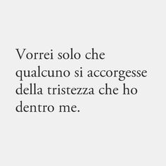 Lo sn un pochino ora. Famous Phrases, Love Phrases, Midnight Thoughts, Deep Thoughts, Mood Quotes, Life Quotes, Instant Karma, Italian Quotes, My Emotions