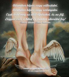Angyali üzenet: Bármikor képes vagy változtatni Inspiration, Angel, Messages, Life, Biblical Inspiration, Angels, Inspirational