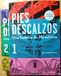 Pies descalzos : una historia de Hiroshima / Keiji Nakazawa ; traducción de Víctor Illera Kanaya y María Serna Aguirre