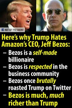 Jeff Bezos is the real deal and Trump is a fake everything.