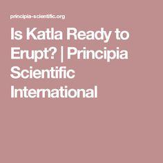 Is Katla Ready to Erupt? | Principia Scientific International