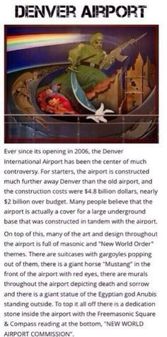 The Denver Airport conspiracy.there's some weird shit happening at the Denver Airport. There is a underground building below this airport and it's only for the elite Apocalypse, Denver Airport, Camping World, New World Order, Conspiracy Theories, Coincidences, Wake Up, Santa Cruz, Historia