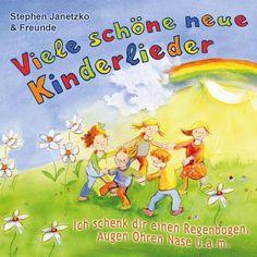 Hörbuch: Viele Schöne Neue Kinderlieder - Ich Schenk Dir Einen Regenbogen, Augen Ohren Nase U.a.m.  Von Stephen Janetzko, Audiobooki w języku niemieckim