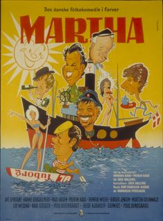 Martha (Erik Balling, DK, 1967). Poster art: unknown. Poster still: Jørgen Schytte. Martha is a 1967 Danish comedy film directed by Erik Balling and starring Ove Sprogøe. www.dfi.dk/faktaomfilm/film/en/2281.aspx?id=2281