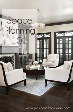 A lesson in space planning 101. Tips on how to create the most functional and stylish space possible.