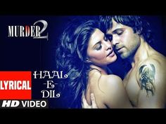 We bring to you the lyrical video of 'Hale dil tujhko sunata' of movie 'Murder starring 'Emraan Hashmi' and 'Jacqueline Fernandez' in lead roles. Murder 2, Jacqueline Fernandez, Hd Video, Lyrics, Sexy, Youtube, Blue, Hd Movies, Song Lyrics
