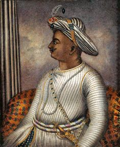 Portrait of Tipu Sultan once owned by Richard Colley Wellsley, now in the care of the British Library. Date circa 1792 Source British Library Mysore, Hyder Ali, East India Company, French Revolution, Karnataka, British Library, Ruler, Britain, The Incredibles