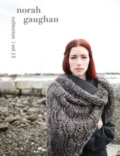 Tipperary. Norah Gaughan Vol. 15 - Yay! One last collection from Norah Berroco! Can't wait!