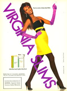 Virginia Slims advertisement projects style and attitude in 1989 with Somali actress, fashion model and cosmetics entrepreneur Iman. Versace Fashion, 80s Fashion, Fashion Models, Retro Advertising, Vintage Advertisements, Famous Ads, Vintage Cigarette Ads, Virginia Slims, Pub Vintage
