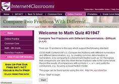 New Quiz Available: 4th Grade: Compare Two Fractions with Different Denominators - Difficult (>,<,=).    Internet4Classrooms just released 100 new online quizzes for 4th graders to work on comparing fractions. These are great for centers, computer time, assignments and extra credit.  The student can email you (or their parent) their test score when the quiz is completed.      Here is a shortened URL: http://i4c.xyz/z6yw7ya.    These worksheets support the following Common Core State…