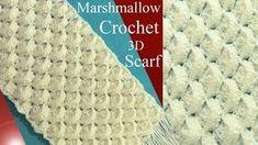 En este vídeo les enseño como tejer a crochet una bufanda en punto marshmallow o malvavisco en 3D ; esta bufanda es el complemento de nuestro gorro que hemos...