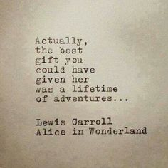 Lewis Carroll quote. my bf likes to burst my bubble by saying he's a pedophile :( . lol