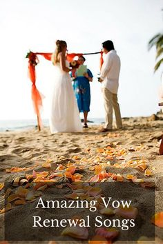 vow renewal songs