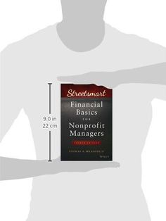 Streetsmart Financial Basics for Nonprofit Managers (Wiley Nonprofit Law, Finance and Management Ser