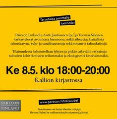 """Avoin luento: """"Ilmastonmuutos, talouskasvu & demokratia""""   Kallion kirjaston Kupolisalissa keskiviikkona 8.5.2013 klo 18.00."""