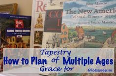 How to Plan Tapestry of Grace for Multiple Ages and Levels